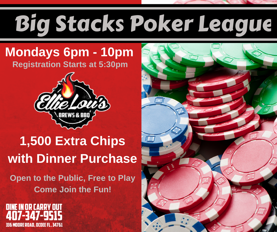 Big Stack's Poker League Mondays at Ellie Lou's